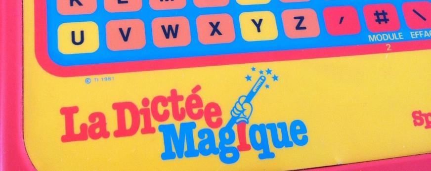 La Dictée Magique